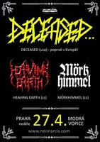 Deceased (USA), Heaving Earth (CZ)